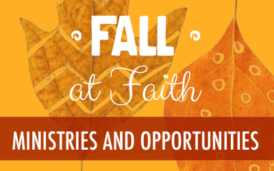 Fall Ministries and Opportunities